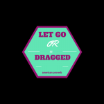 Lets Go or Dragged | Cooking Healthy Academy